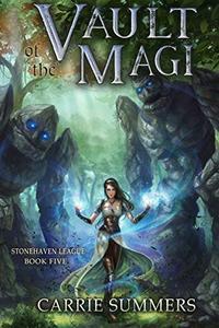 Vault of the Magi: A LitRPG Adventure