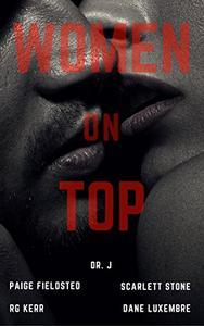 Women on Top: Erotica Short Stories for Women