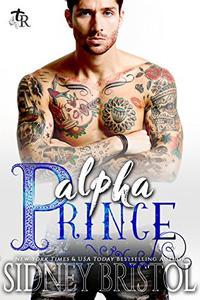 Alpha Prince: A Modern Fairy Tale