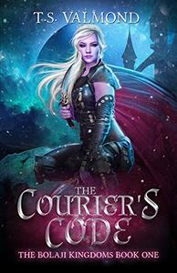 The Courier's Code: The Kingdom of Bolaji Series Book One