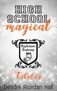 High School Magical: October