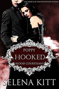 Hooked: A Vampire Blood Courtesans Romance