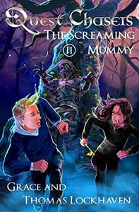 Quest Chasers: The Screaming Mummy