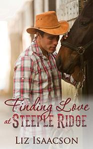 Finding Love at Steeple Ridge: A Buttars Brothers Novel