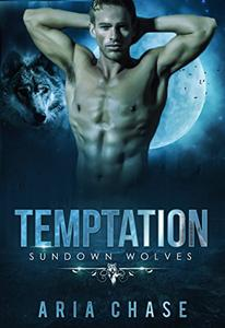 Temptation: Sundown Wolves Book 1
