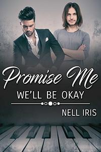 Promise Me We'll Be Okay
