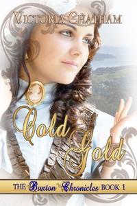 Cold Gold: A Novella