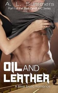 Oil and Leather: A Biker Erotic Romance
