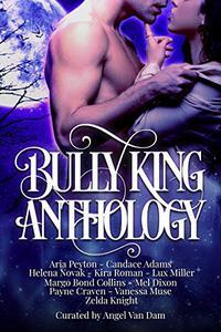 Bully King Anthology
