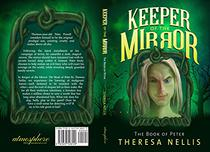 Keeper of the Mirror: The Book of Peter