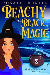 Beachy Black Magic: A Midlife Magic Romance