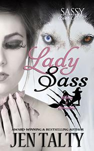 Lady Sass: Sassy Ever After
