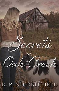 Secrets in Oak Creek - A small-town mystery/romance : Emily's Trauma