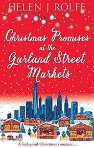 Christmas Promises at the Garland Street Markets: A feel good Christmas romance