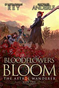 Bloodflowers Bloom