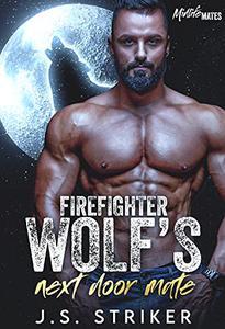 Firefighter Wolf's Next Door Mate: Midlife Mates Book 1