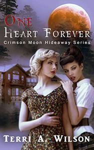 Crimson Moon Hideaway: One Heart Forever