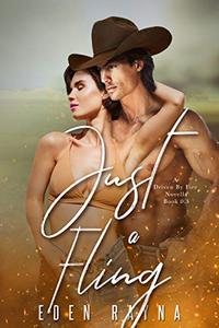 Just a Fling: A Small Town Contemporary Romance