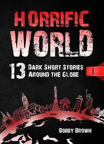 Horrific World: Book I