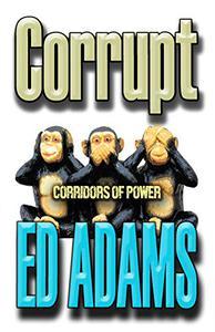Corrupt: Corridors of Power