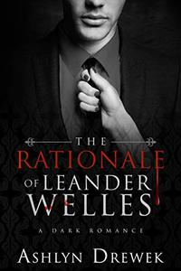 The Rationale of Leander Welles