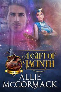 A Gift of Jacinth