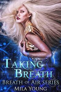 Taking Breath: Dark Romance