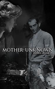 MOTHER UNKNOWN: WHERE THE WINDS SLEEP