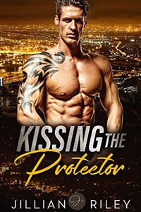 Kissing the Protector : An Accidental Romance