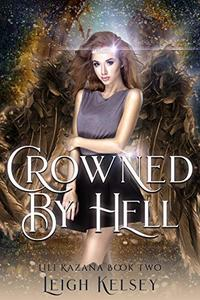 Crowned By Hell: A Paranormal Fantasy Romance