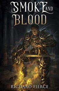 Smoke and Blood: A Spellbreather Novel
