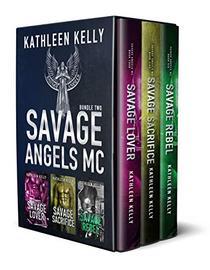Savage Angels MC Collection Books 4-6