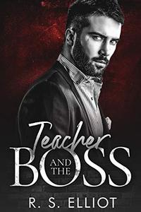 Teacher and the BOSS: A Mafia Romance