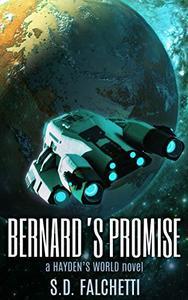 Bernard's Promise: A Hayden's World Novel