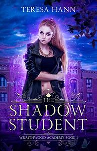 The Shadow Student