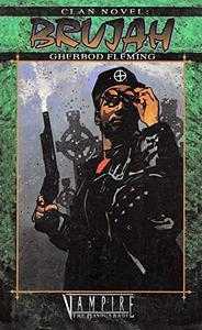 Clan Novel Brujah: Book 11 of The Clan Novel Saga