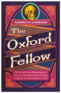 The Oxford Fellow: Denton Mystery Book 7