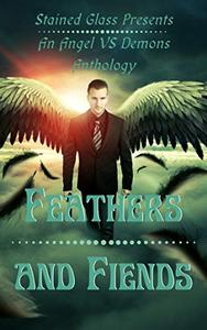 Feathers and Fiends