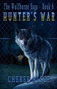 Hunter's War: The Wolfborne Saga Book 6