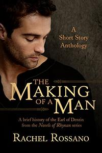 The Making of a Man: A Short Story Anthology - Book 2.5