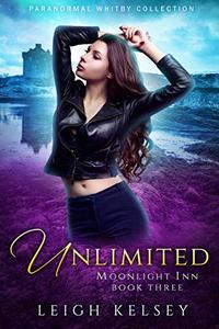 Unlimited: A Reverse Harem Urban Fantasy Romance