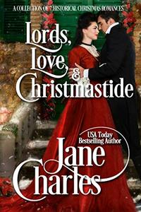 Lords, Love and Christmastide ~ A Historical Christmas Collection