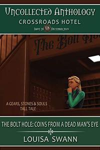 The Bolt Hole: Coin from a Dead Man's Eyes