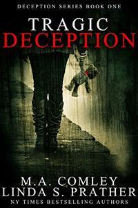 Tragic Deception