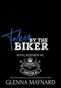 Taken By The Biker