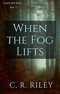 When the Fog Lifts