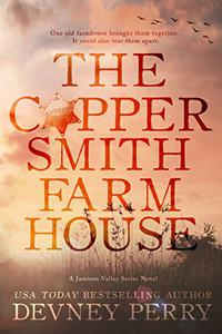 The Coppersmith Farmhouse