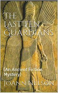 The Last Ten Guardians:
