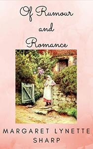 Of Rumour and Romance: A 'Pride and Prejudice' Variation Vignette