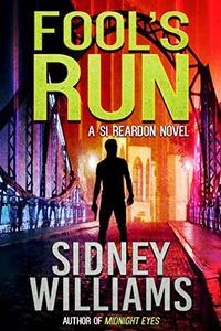 Fool's Run: A Si Reardon Novel
